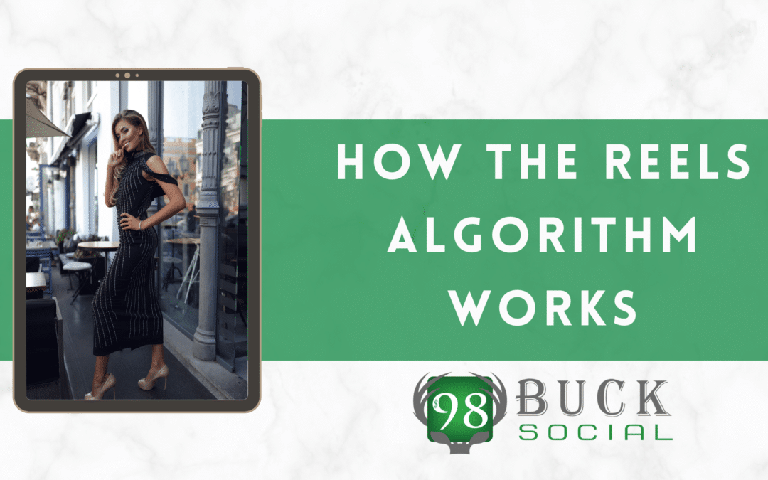 How Does the Reels Algorithm Work?