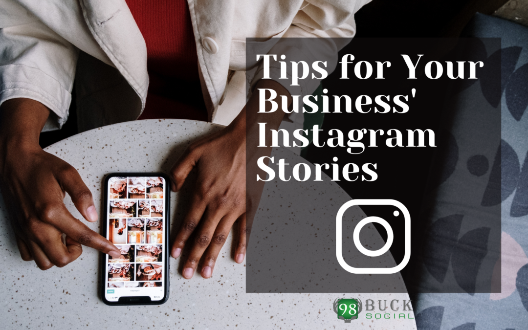 Tips for Your Business' Instagram Stories
