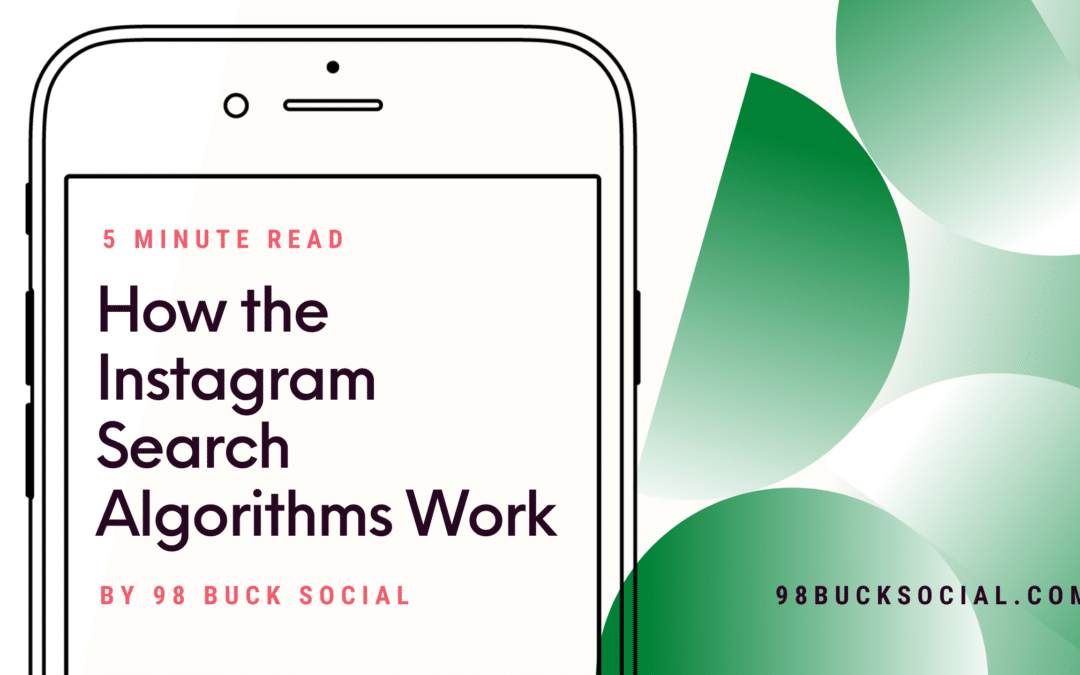 How the Instagram Search Algorithms Work