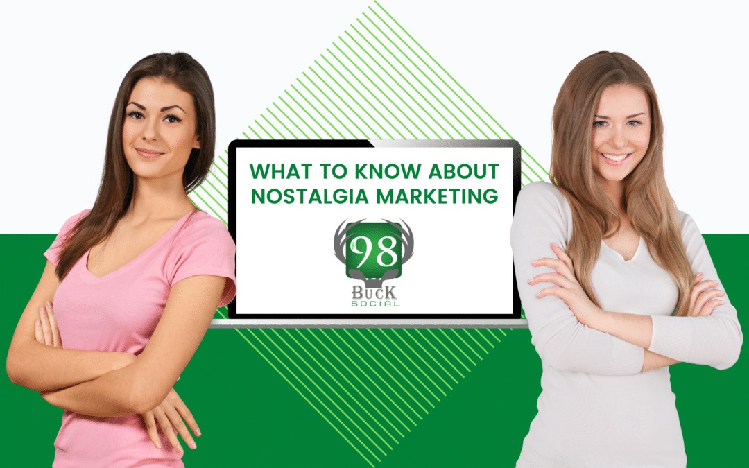 What You Should Know About Nostalgia Marketing