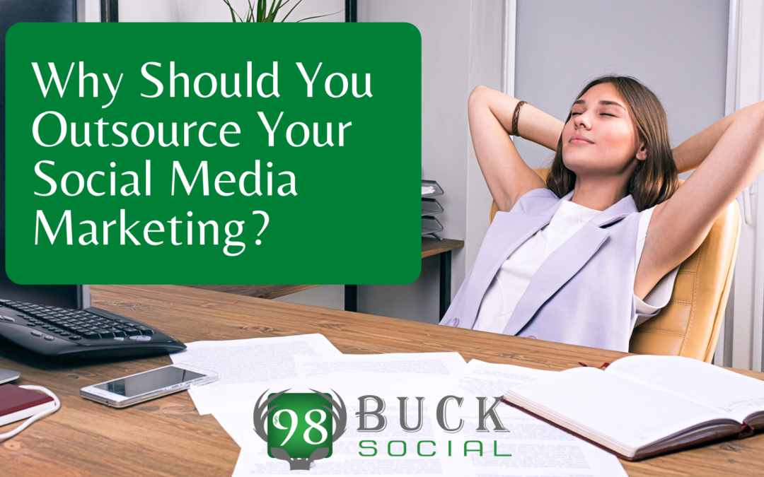Why Should You Outsource Your Social Media Marketing?